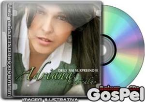 Adriana Carvalho - Deus Vai Surpreender [Vol. III] [2009]