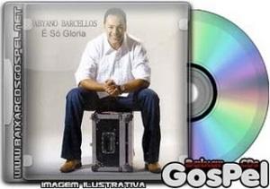 Fabyano Barcellos - É Só Gloria